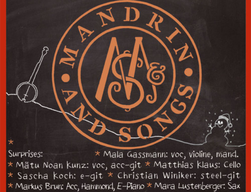 Mandrin & Songs – Americana Dialekt Songs
